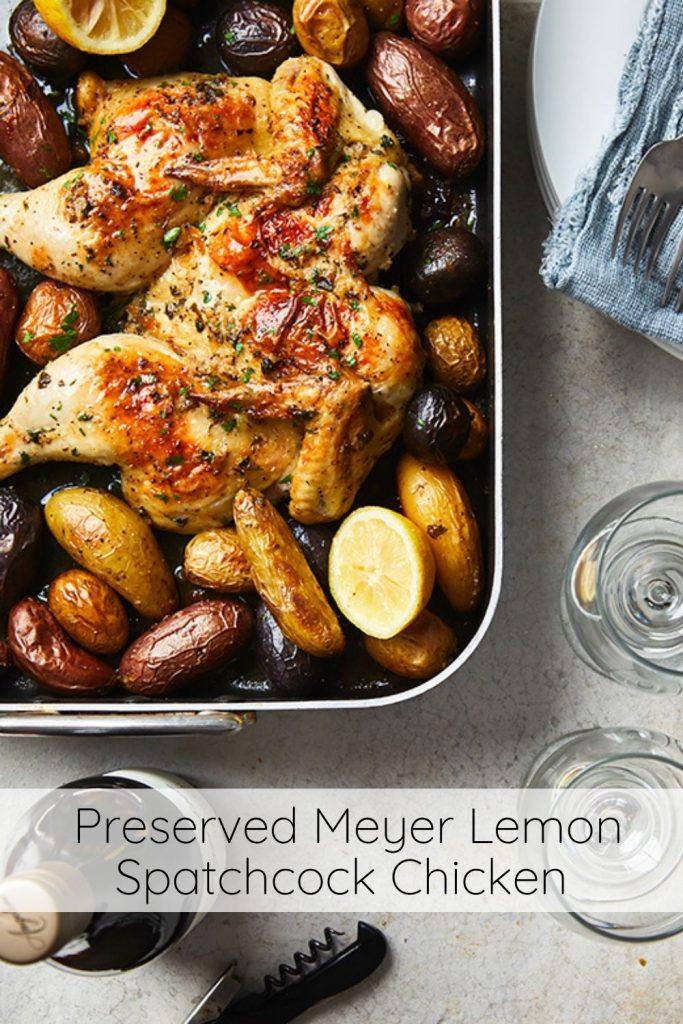 Roasted Chicken- Meyer Lemon Spatchcock Chicken